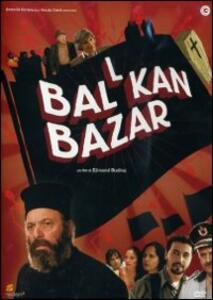 Balkan Bazaar di Edmond Budina - DVD