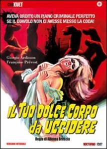 Il tuo dolce corpo da uccidere di Alfonso Brescia - DVD