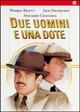 Cover Dvd Due uomini e una dote