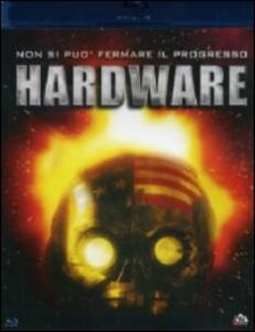 Hardware di Richard Stanley - Blu-ray