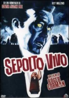 Sepolto vivo di Roger Corman - DVD