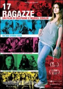 17 ragazze di Delphine Coulin,Muriel Coulin - DVD