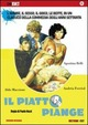 Cover Dvd DVD Il piatto piange