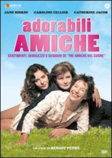 Adorabili amiche di Benoit Pétré - DVD