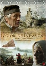 Film I colori della passione. The Mill and The Cross Lech Majewski