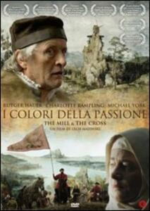 I colori della passione. The Mill and The Cross di Lech Majewski - Blu-ray