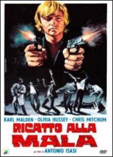 Ricatto alla mala di Antonio Isasi Isasmendi - DVD