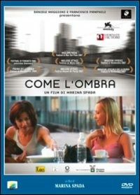 Cover Dvd Come l'ombra (DVD)