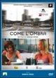 Cover Dvd Come l'ombra