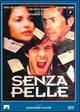 Cover Dvd DVD Senza pelle