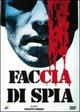 Cover Dvd DVD Faccia di spia
