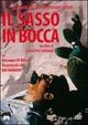 Cover Dvd Il sasso in bocca