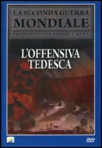 L' offensiva tedesca di Frank Capra,Anatole Litvak - DVD
