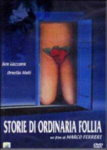 Storie di ordinaria follia di Marco Ferreri - DVD