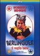 Cover Dvd Berlinguer ti voglio bene
