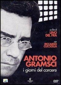 Locandina Antonio Gramsci - I giorni del carcere