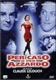 Cover Dvd DVD Per caso o per azzardo