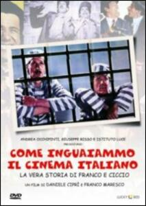 Come inguaiammo il cinema italiano. La vera storia di Franco e Ciccio di Daniele Ciprì,Franco Maresco - DVD