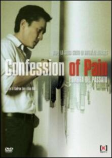Confession of Pain. L'ombra del passato di Wai Keung Lau - DVD
