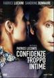 Cover Dvd Confidenze troppo intime