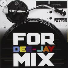 For Dee-Jay Mix (Unmixed) - CD Audio