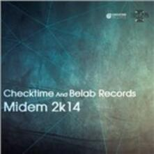 Checktime and Belab Records. Midem 2k14 - CD Audio