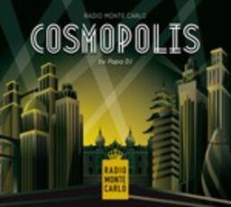 CD Radio Monte Carlo. Cosmopolis Papa DJ