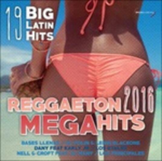Reggaeton 2016 Mega Hits - CD Audio + DVD