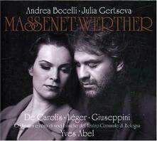 Werther - CD Audio di Andrea Bocelli,Julia Gertseva,Jules Massenet,Orchestra del Teatro Comunale di Bologna,Yves Abel