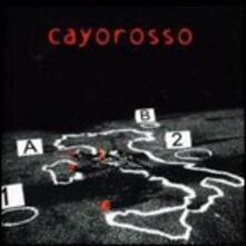 Cayorosso - CD Audio di Cayorosso