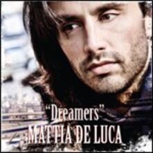 Dreamers - CD Audio di Mattia De Luca