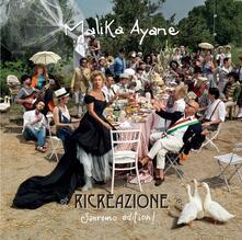 Ricreazione (Sanremo Edition) - CD Audio di Malika Ayane
