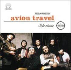CD Selezione 1990-2000 Avion Travel