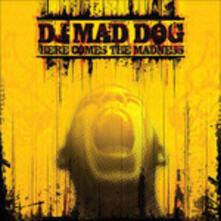 Here Comes the Madness - Vinile LP di DJ Mad Dog