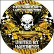 Stunned Guys Art of Fighters - United By Hardness (Picture Disc) - Vinile LP