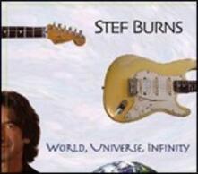 World, Universe, Infinity - CD Audio di Stef Burns