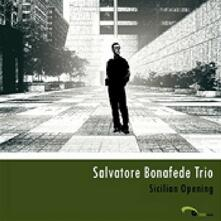 Sicilian Opening - CD Audio di Salvatore Bonafede