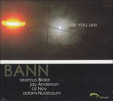 As You Like - Vinile LP di BANN