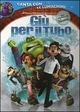 Cover Dvd DVD Giù per il tubo