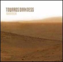 Barren - CD Audio di Towards Darkness
