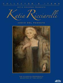 Addio del passato (Collector's Items + Book) - CD Audio di Katia Ricciarelli