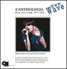 L'antologia New Wave. Punk e Post-Punk 1977-1980 - CD Audio