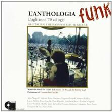 L'Anthologia Funk. Dagli anni '70 ad oggi - CD Audio