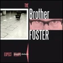 Expect Delays - CD Audio di Brother Foster