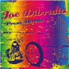 Presa diretta - CD Audio di Joe Dibrutto