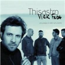 Thisastro - CD Audio di Vick Frida