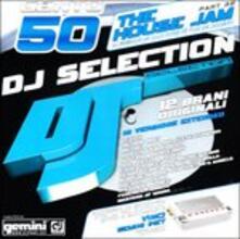 DJ Selection 150: The House Jam part 39 - CD Audio