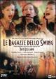 Cover Dvd DVD Le ragazze dello swing