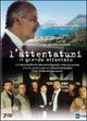 Cover Dvd DVD L' attentatuni. Il grande attentato