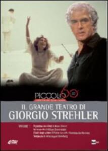 Piccolo Teatro di Milano. Il grande teatro di Giorgio Strehler. Vol. 1 (4 DVD) di Giorgio Strehler - DVD